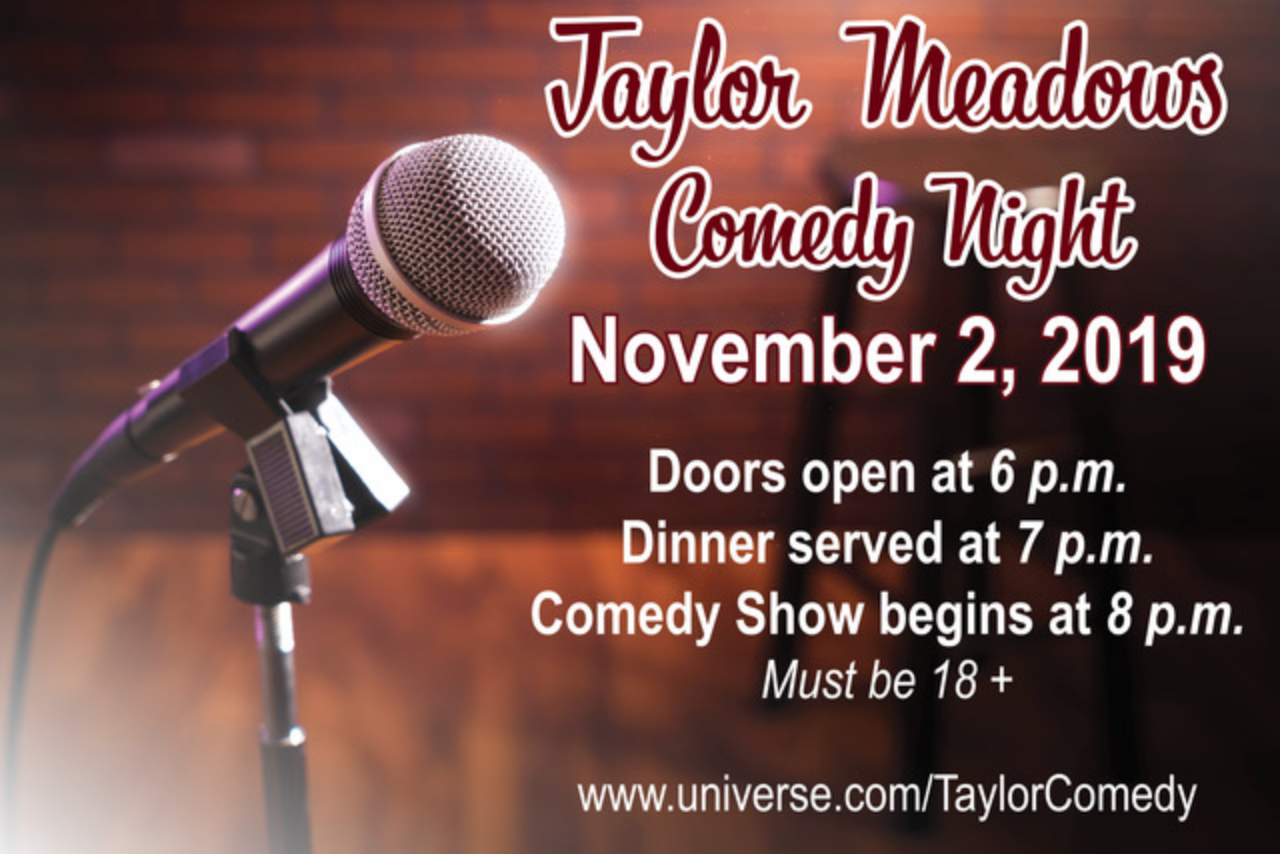 Taylor Meadows Comedy Night